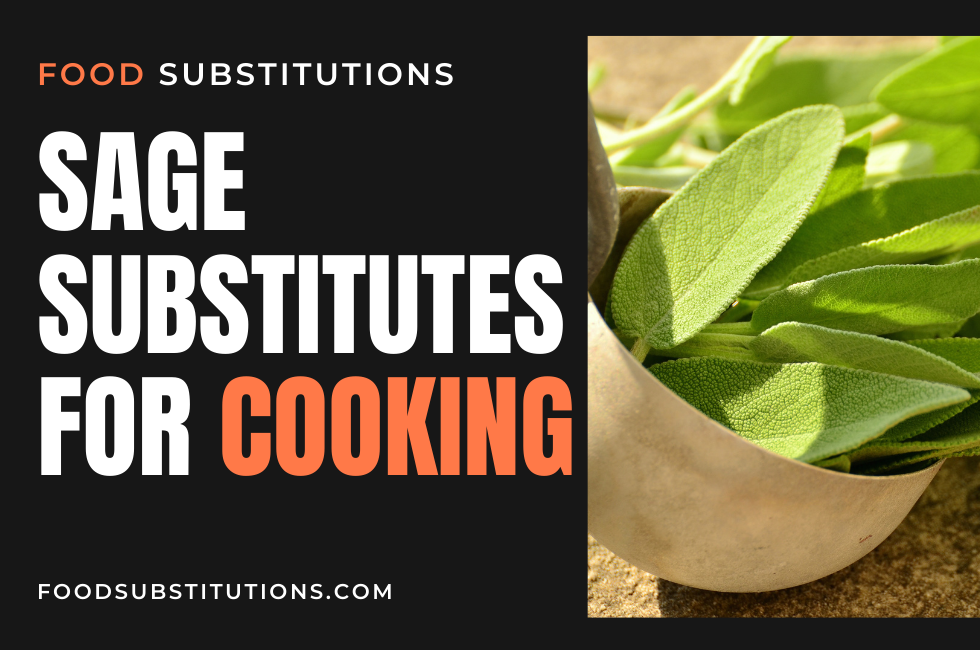 Sage Substitutes For Cooking