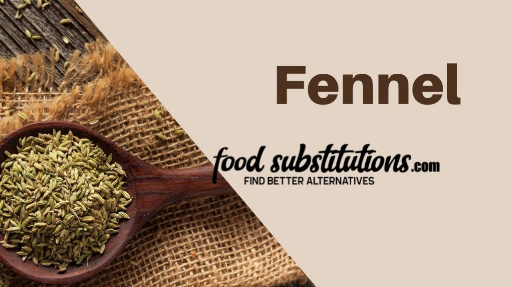 substitute for dill -  fennel