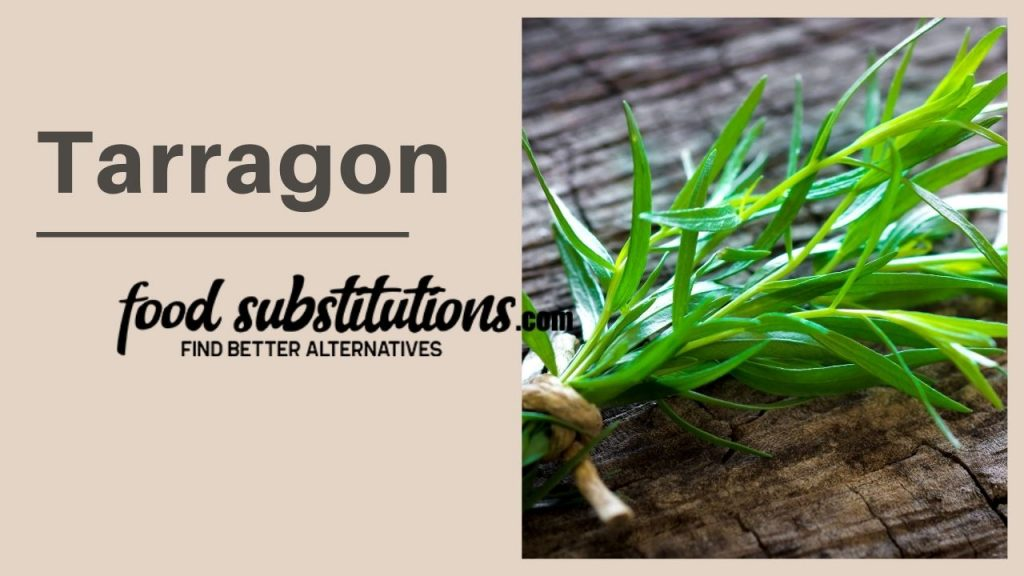 substitute for dill -  tarragon