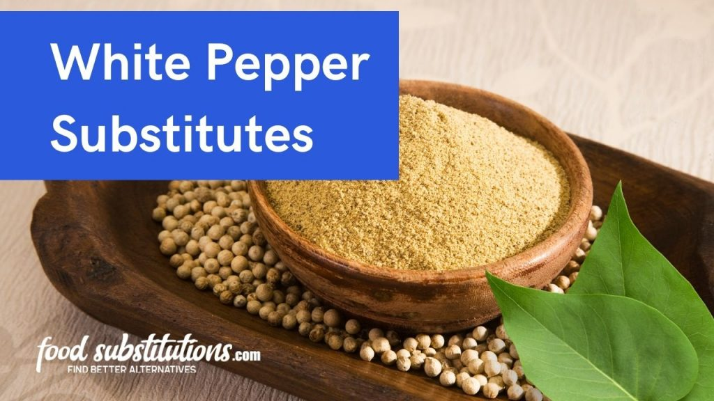 List Of White Pepper Substitutes